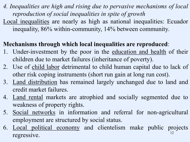 4. Inequalities are high and rising due to pervasive mechanisms of local reproduction of social inequalities in spite of growth