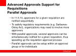 advanced approvals support for requisitions parallel approvals