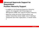 advanced approvals support for requisitions position hierarchy support