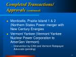 completed transactions approvals continued13