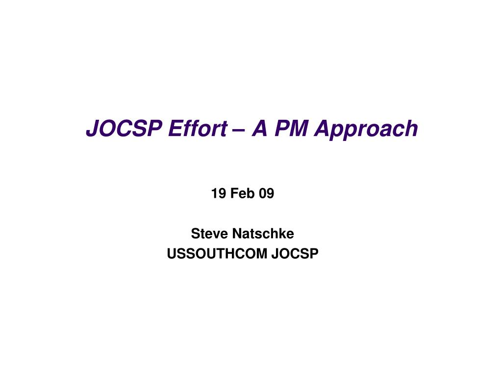 jocsp effort a pm approach l.