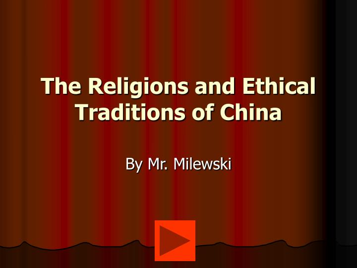 the religions and ethical traditions of china n.