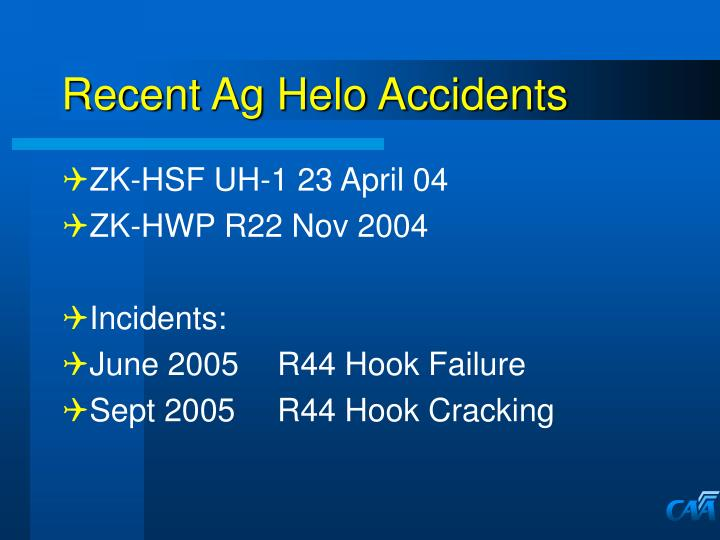 Recent ag helo accidents