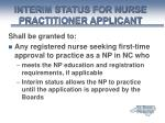 interim status for nurse practitioner applicant