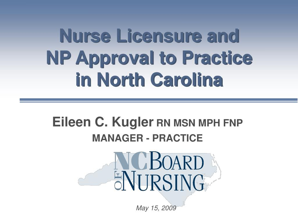 nurse licensure and np approval to practice in north carolina l.