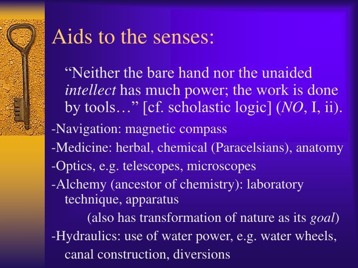 Aids to the senses: