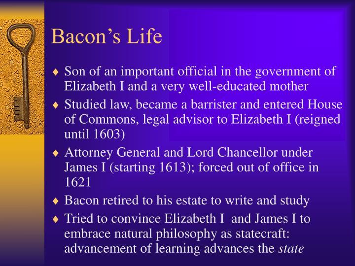 Bacon s life