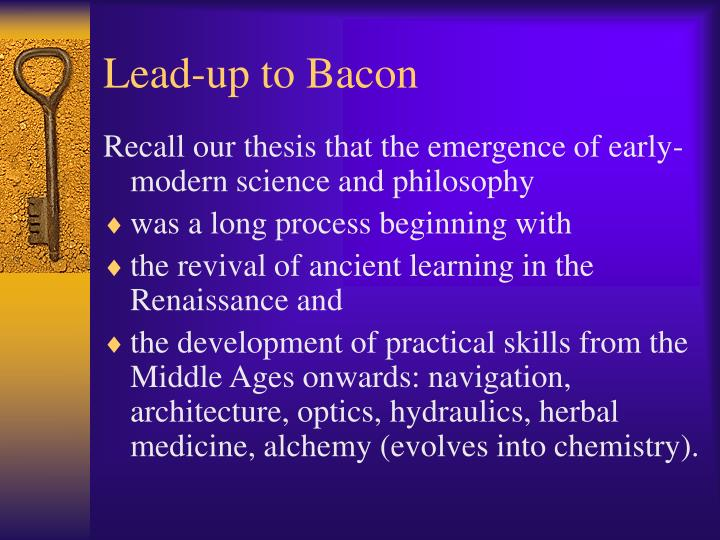 Lead-up to Bacon