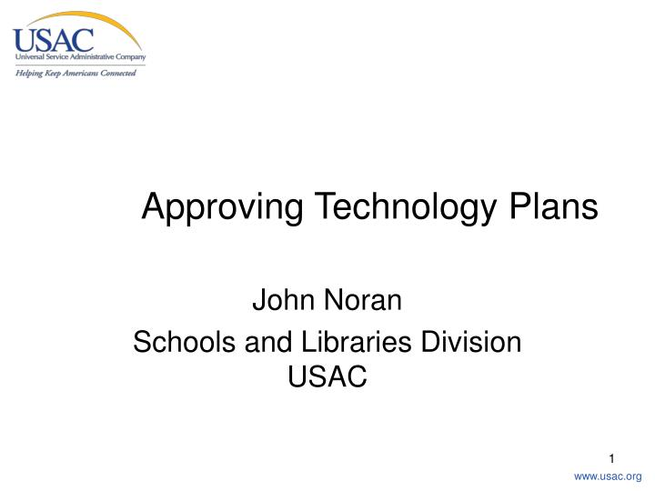 Approving technology plans