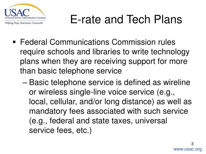 E rate and tech plans