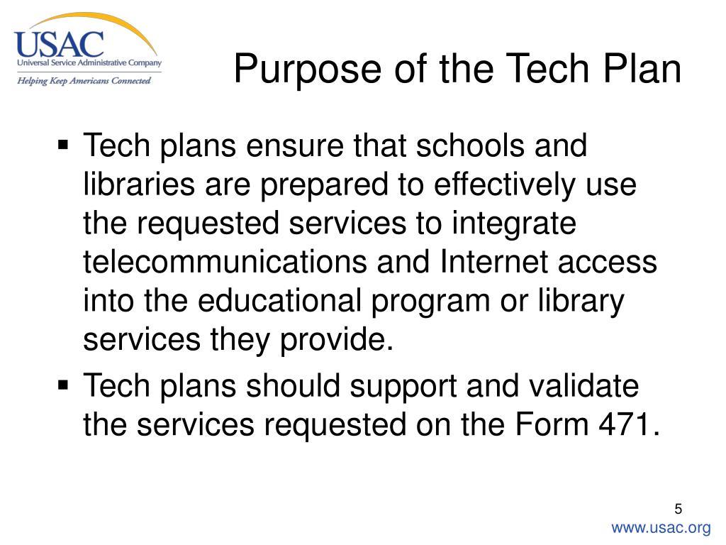 Purpose of the Tech Plan