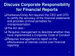 discuss corporate responsibility for financial reports