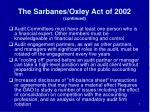 the sarbanes oxley act of 2002 continued