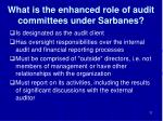 what is the enhanced role of audit committees under sarbanes