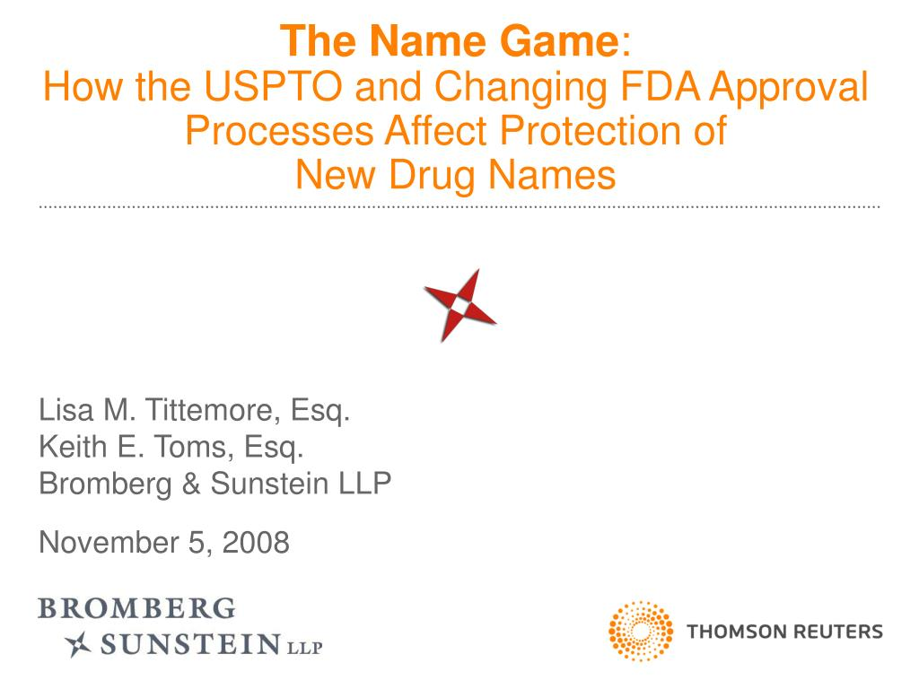 the name game how the uspto and changing fda approval processes affect protection of new drug names l.