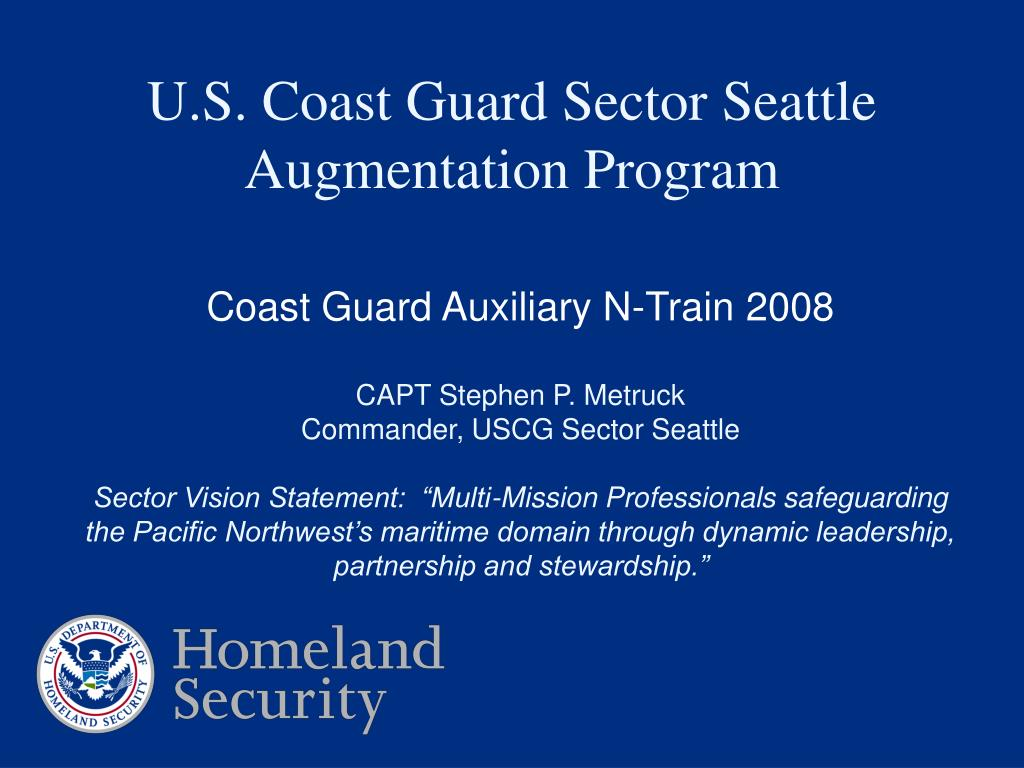 u s coast guard sector seattle augmentation program l.