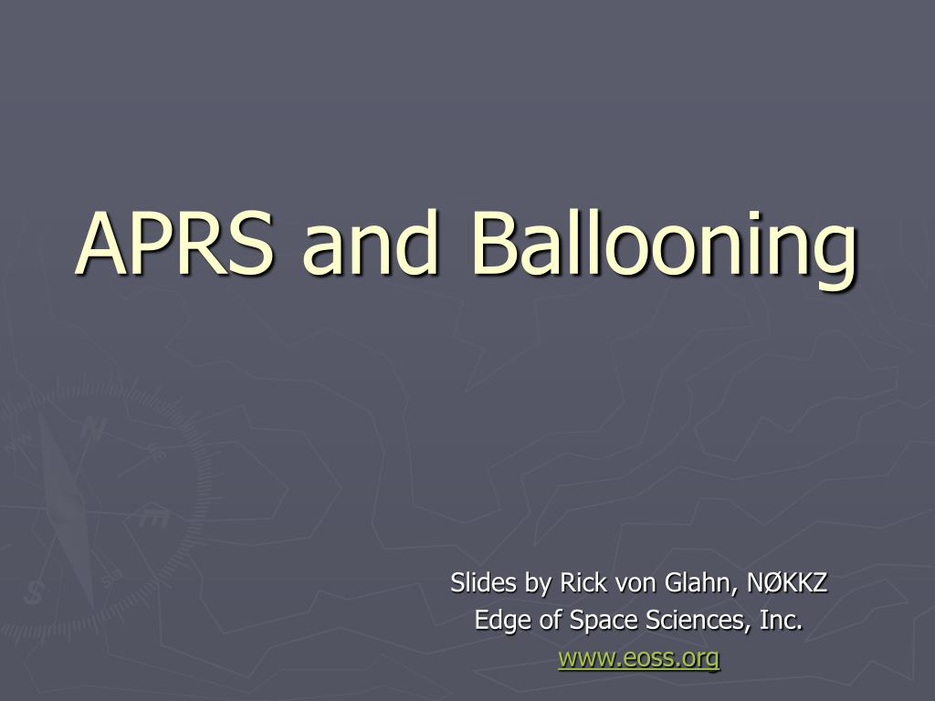 aprs and ballooning l.