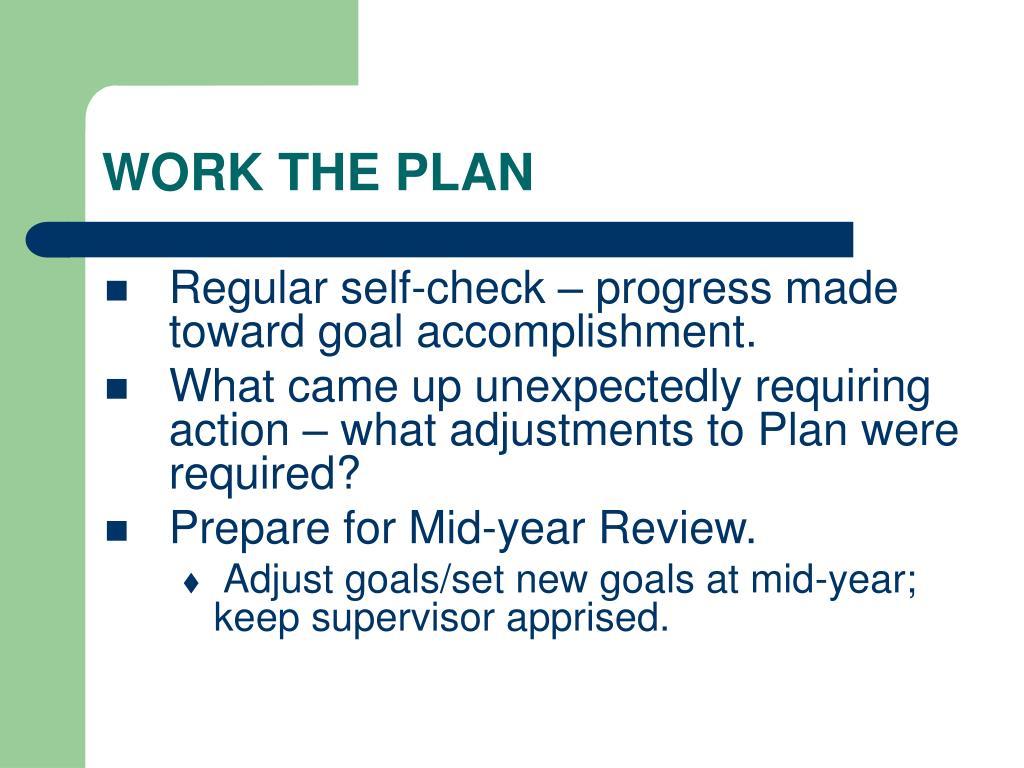 WORK THE PLAN