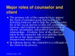 major roles of counselor and client