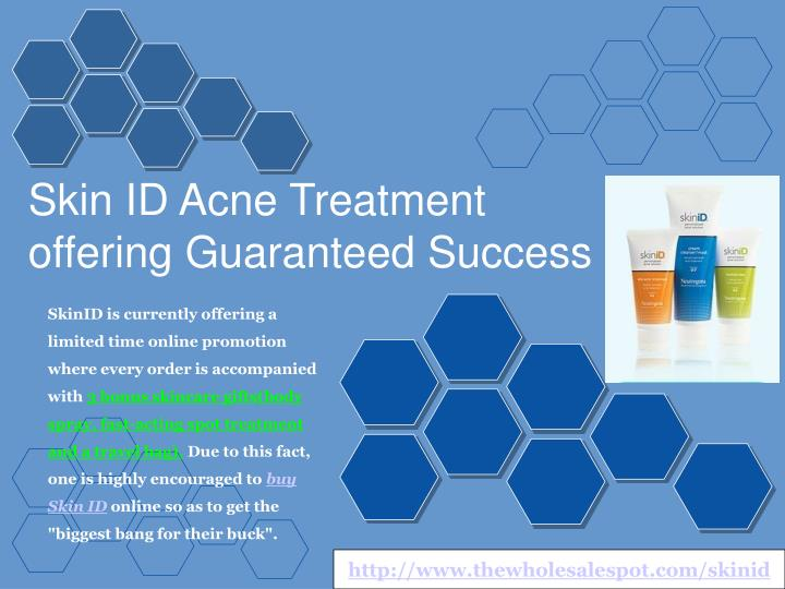 Skin ID Acne Treatment offering Guaranteed Success