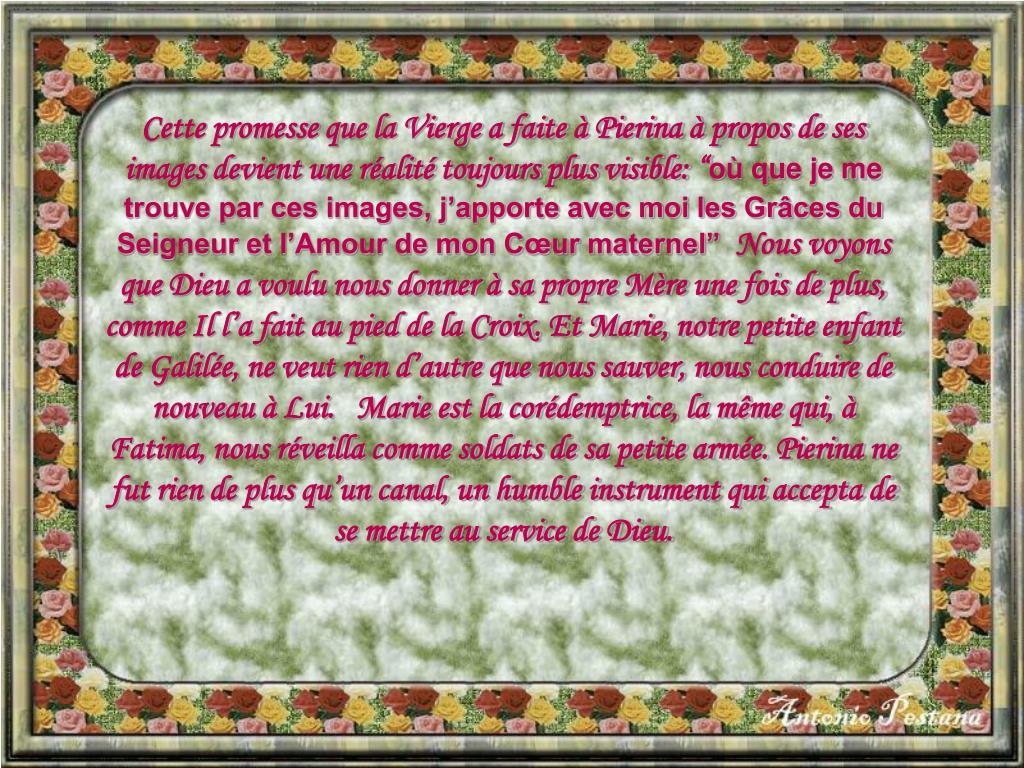 """Cette promesse que la Vierge a faite à Pierina à propos de ses images devient une réalité toujours plus visible: """""""