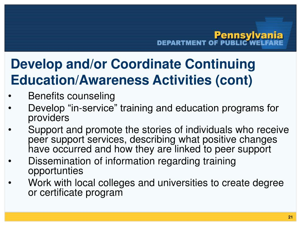 Develop and/or Coordinate Continuing Education/Awareness Activities (cont)
