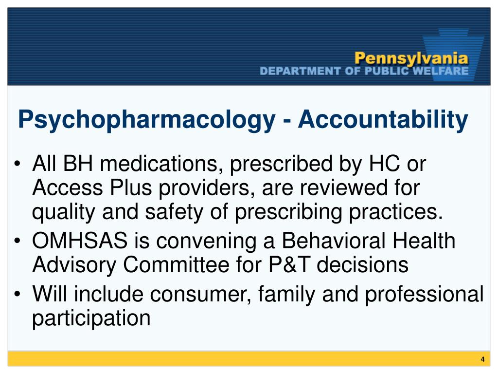 Psychopharmacology - Accountability