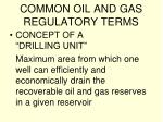 common oil and gas regulatory terms15