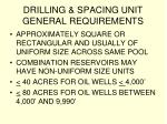 drilling spacing unit general requirements