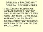 drilling spacing unit general requirements27