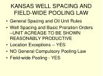 kansas well spacing and field wide pooling law