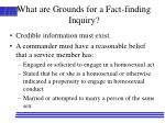 what are grounds for a fact finding inquiry
