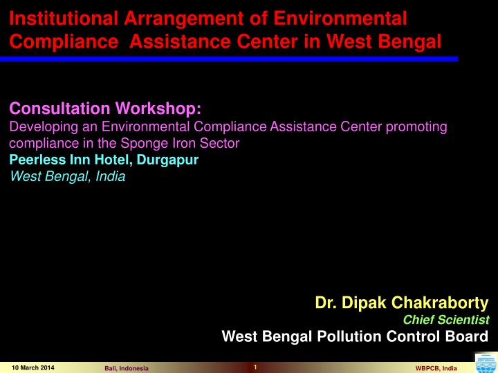 Institutional Arrangement of Environmental Compliance  Assistance Center in West Bengal