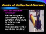 duties of authorized entrants24