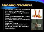 safe entry procedures39