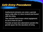 safe entry procedures41