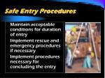safe entry procedures42
