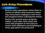 safe entry procedures43