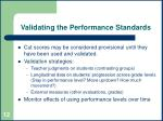 validating the performance standards