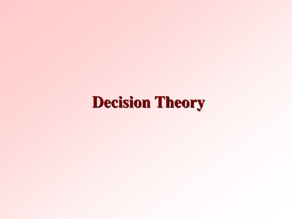 decision theory l.