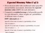 expected monetary value 1 of 3