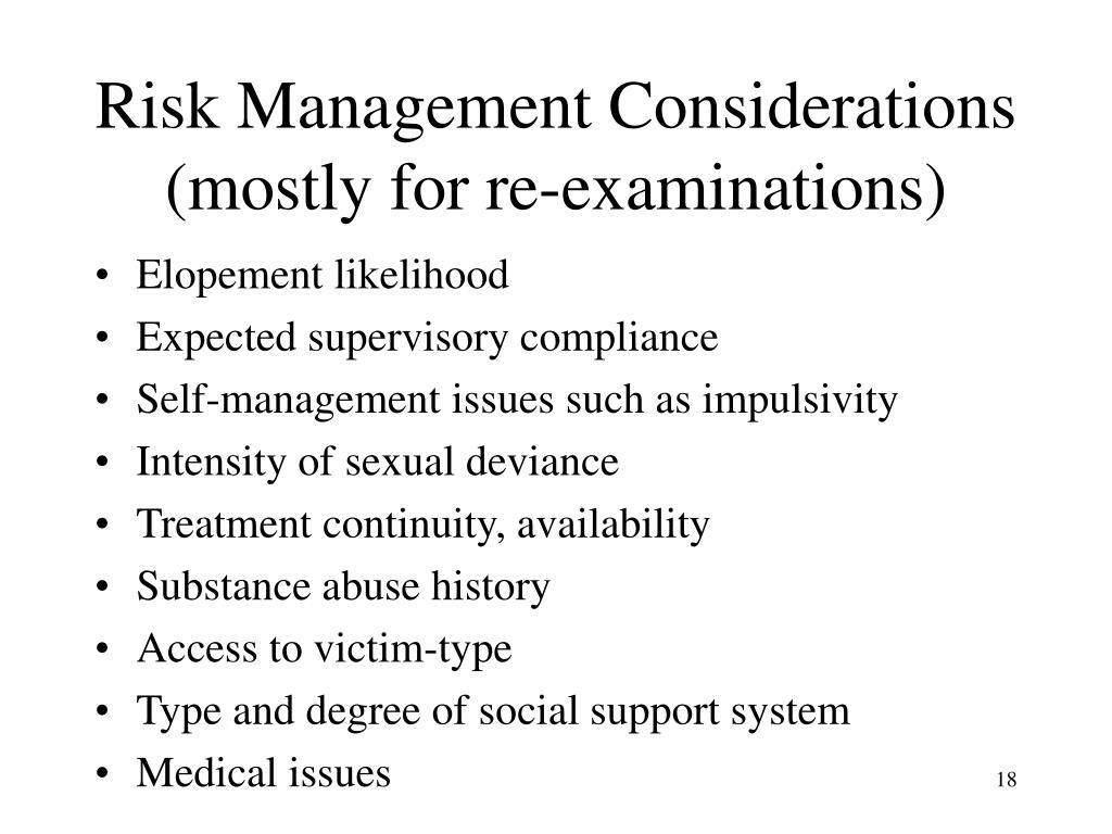 Risk Management Considerations (mostly for re-examinations)