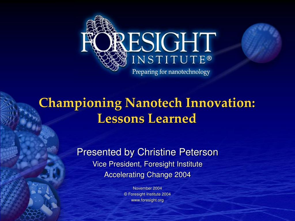 Championing Nanotech Innovation: Lessons Learned