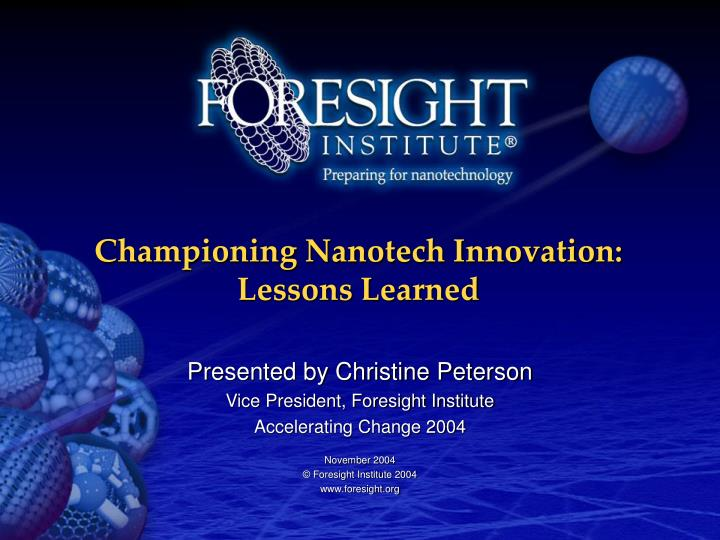 Championing nanotech innovation lessons learned