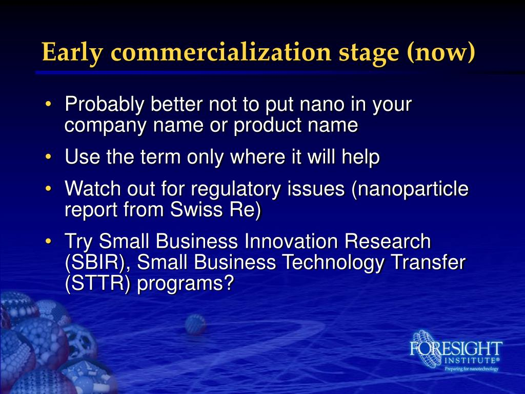 Early commercialization stage (now)