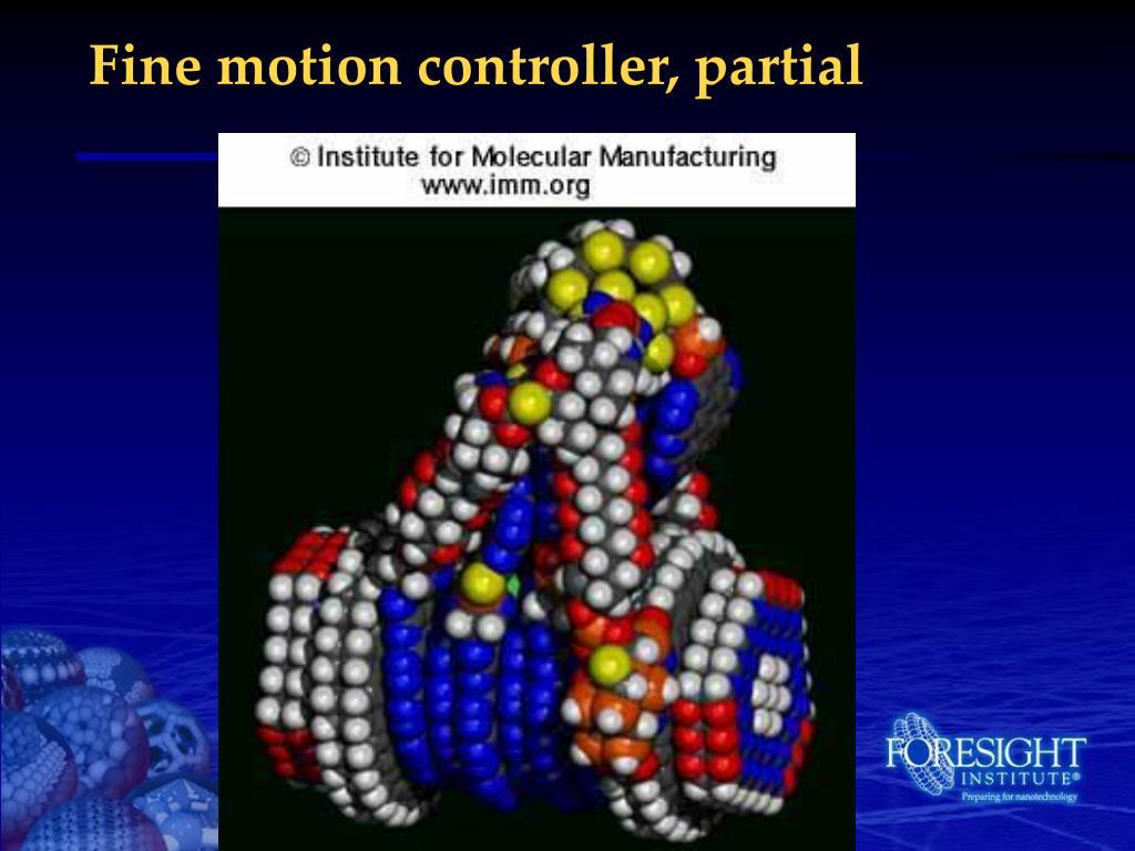 Fine motion controller, partial