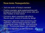 near term nanoparticles