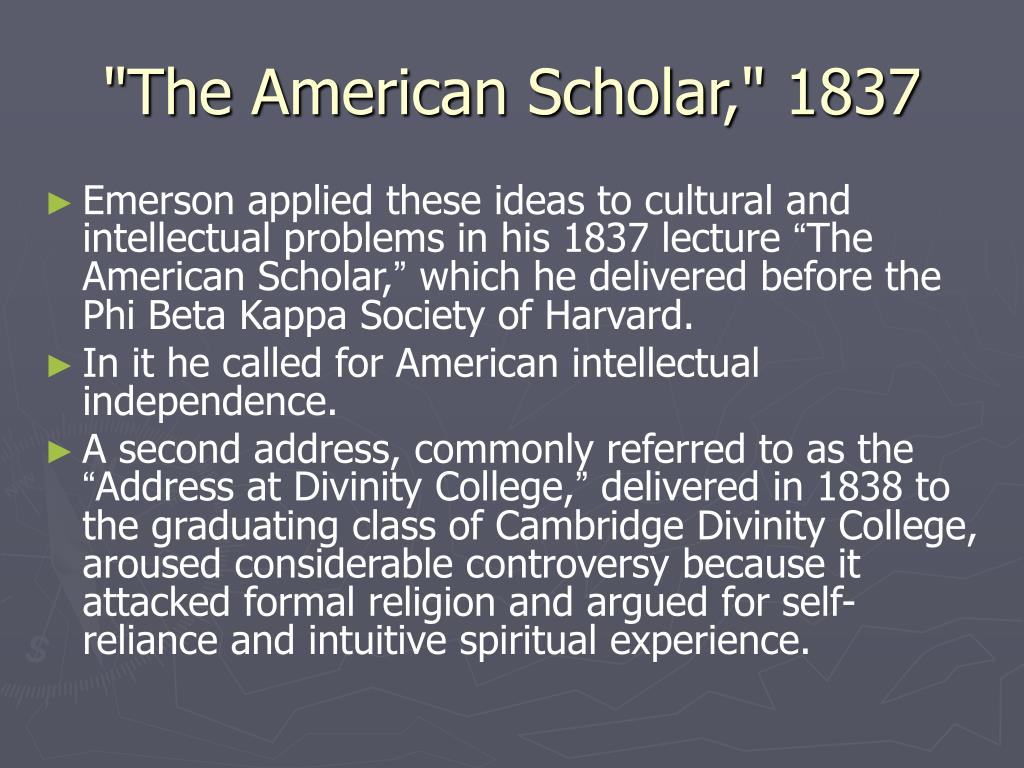 """The American Scholar,"" 1837"