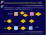 introducing data oriented belief revision dbr4