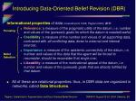introducing data oriented belief revision dbr5